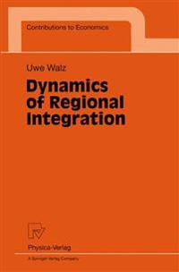 Dynamics of Regional Integration