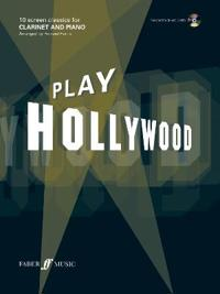 Play Hollywood : 10 screen classics for clarinet and piano