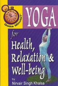 Gotta Minute? Yoga for Health and Relaxation