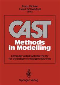 CAST Methods in Modelling