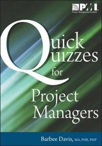 Quick Quizzes for Project Managers