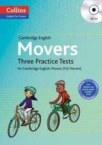 Three Practice Tests for Cambridge English: Movers (Yle Movers)