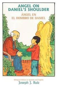 Angel on Daniel's Shoulder