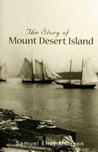 The Story of Mount Desert Island
