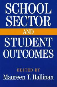 School Sector And Student Outcomes