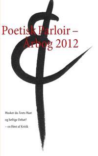 Poetisk Parloir - Rbog 2012