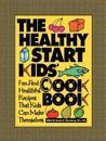 The Healthy Start Kids Cookbook