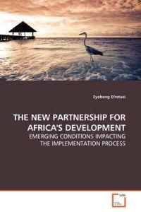 The New Partnership for Africa's Development