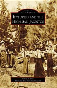 Idyllwild and the High San Jacintos