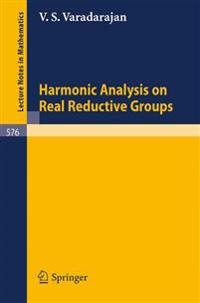Harmonic Analysis on Real Reductive Groups