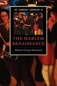 The Cambridge Companion to the Harlem Renaissance
