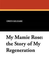 My Mamie Rose