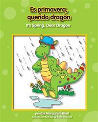 Es Primavera, Querido Dragon/It's Spring, Dear Dragon