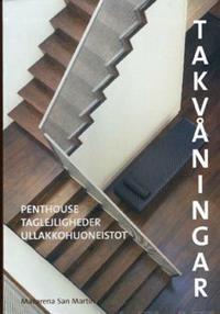 Ullakkohuoneistot/Takvåningar