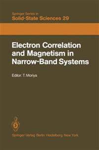 Electron Correlation and Magnetism in Narrow-Band Systems