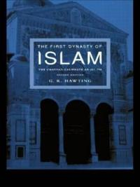 The First Dynasty of Islam: 2nd Edition