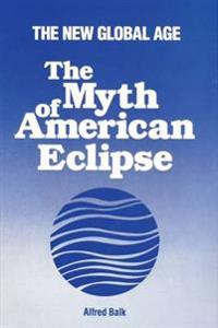The Myth of American Eclipse
