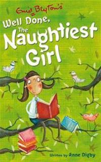 Naughtiest girl: well done, the naughtiest girl - book 8