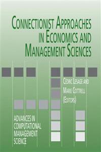 Connectionist Approaches in Economics and Management Sciences