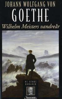 Wilhelm Meisters vandreår eller De forsakende