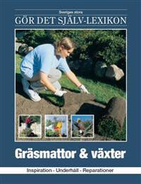Gräsmattor & växter : inspiration, underhåll, reparationer