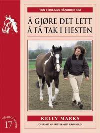 Å gjøre det lett å få tak i hesten - Kelly Marks pdf epub