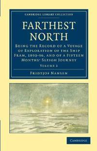 Farthest North 2 Volume Set Farthest North