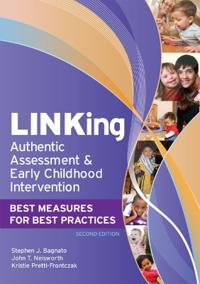 LINKing Authentic Assessment & Early Childhood Intervention