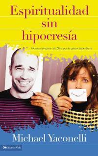 Espiritualidad sin hipocresia