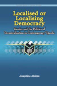 Localised or Localising Democracy