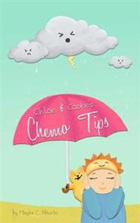 Chloe and Cookie's Chemo Tips