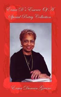 Erma D's Essence of a Special Poetry Collection