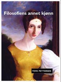 Filosofiens annet kjønn - Tove Pettersen | Inprintwriters.org