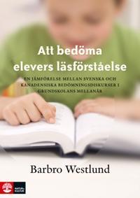 Att bedöma elevers läsförståelse : En jämförelse mellan svenska och kanaden