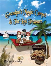 Grandpa's Magic Carpet and the Lost Treasure