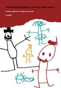 Föräldrafokuserat arbete med barn