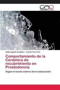Comportamiento de la Cerámica de recubrimiento en Prostodoncia