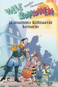 Ville Romunen ja mummo kohtaavat keisarin