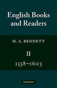 English Books and Readers 1558-1603