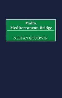 Malta, Mediterranean Bridge