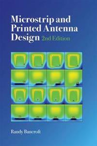 Microstrip and Printed Antenna Design