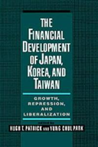 The Financial Development of Japan, Korea, and Taiwan