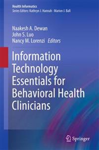 Information Technology Essentials for Behavioral Health Clinicians