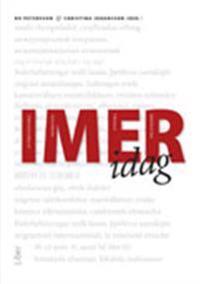 IMER i dag : aktuella perspektiv på internationell migration och etniska relationer