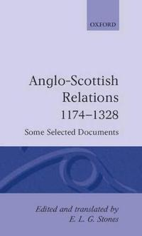 Anglo-Scottish Relations, 1174-1328