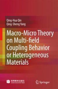 Macro-micro Theory on Multifield Coupling Behavior of Heterogeneous Materials