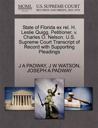 State of Florida Ex Rel. H. Leslie Quigg, Petitioner, V. Charles O. Nelson. U.S. Supreme Court Transcript of Record with Supporting Pleadings