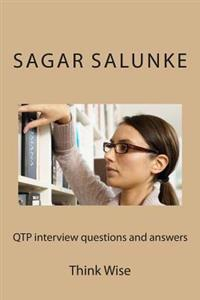 Qtp Interview Questions and Answers: Think Wise