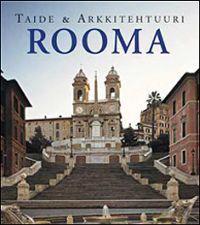 Rooma - Taide ja arkkitehtuuri