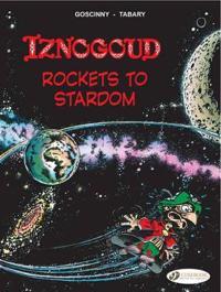 Iznogoud Rockets to Stardom